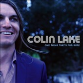 Colin Lake: One Thing That's For Sure [Slipcase]