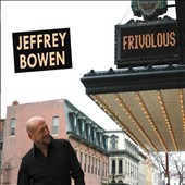 Jeffrey Bowen (Producer): Frivolous