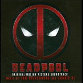 Junkie XL/Tom Holkenborg: Deadpool [Original Soundtrack]