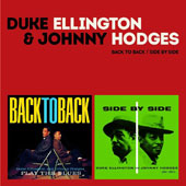 Duke Ellington/Johnny Hodges: Back to Back/Side by Side