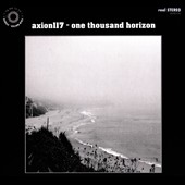 Axion117: One Thousand Horizon [Digipak]