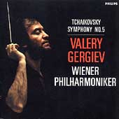 Tchaikovsky: Symphony no 5 / Gergiev, Wiener Philharmoniker