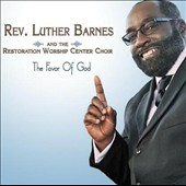 Luther Barnes/The Restoration Worship Center Choir: The Favor of God