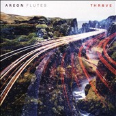 Thrive - Works for Flute Ensemble by Cornelius Boots, Elainie Lillios, Mike Sempert / Areon Flutes