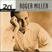 Roger Miller (Country): 20th Century Masters: The Millennium Collection: