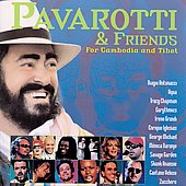 Luciano Pavarotti: Pavarotti & Friends For Cambodia and Tibet