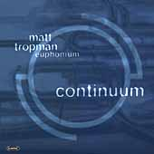 Continuum / Matt Tropman