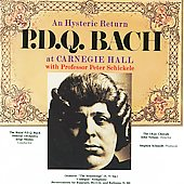 An Hysteric Return - P.D.Q. Bach at Carnegie Hall