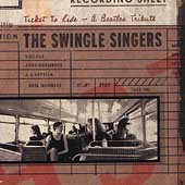 The Swingle Singers: Ticket to Ride -- A Beatles Tribute
