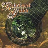 Various Artists: Rainforest Guitar [Columbia River]
