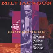 Milt Jackson: Centerpiece: At the Kosei Nenkin, Vol. 2