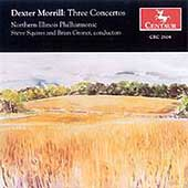 Morrill: Three Concertos / Squires, Gronet, Duke, et al