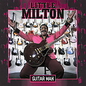 Little Milton: Guitar Man
