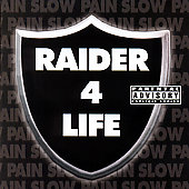 Slow Pain: Raider 4 Life [PA]