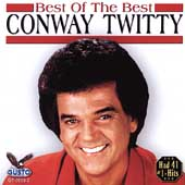 Conway Twitty: Best of the Best
