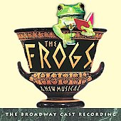 Original Broadway Cast: The Frogs (Original Broadway Cast Recording)