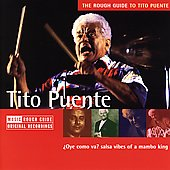 Tito Puente: The Rough Guide to Tito Puente