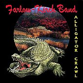 Farlow-Kirch Band: Alligator Crawl