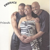 Embrace (R&B): Friends