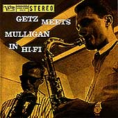 Gerry Mulligan/Stan Getz (Sax): Getz Meets Mulligan in Hi-Fi