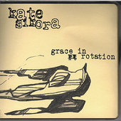 Kate Sikora: Grace in Rotation