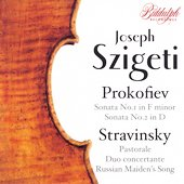 Violin Works - Prokofiev, Stravinsky / Joseph Szigeti, et al