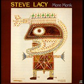 Steve Lacy: More Monk