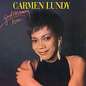 Carmen Lundy: Good Morning Kiss [Remaster]