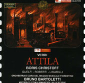 Verdi: Attila / Boris Christoff, Guelfi, Roberti, Limarilli. Bruno Bartoletti, conductor (live, 1962)