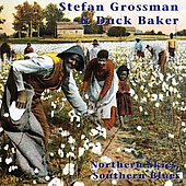 Stefan Grossman: Northern Skies, Southern Blues