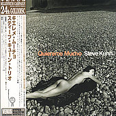 Steve Kuhn (Piano): Quiereme Mucho (Limited Gold CD) [Remaster]