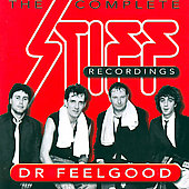 Dr. Feelgood (Pub Rock Band): The Complete Stiff Recordings