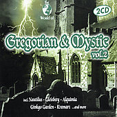Various Artists: The World of Gregorian and Mystic, Vol. 2