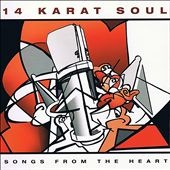 14 Karat Soul: Songs from the Heart