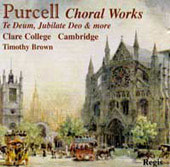 Purcell: Choral Works / Timothy Brown, Andrew Manze, et al