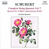 Schubert: Complete String Quartets Vol 7 / Kodály Quartet