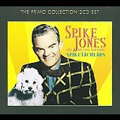Spike Jones: Spiketaculars [Slipcase]