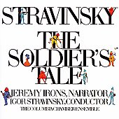 Stravinsky: The Soldier's Tale, etc / Stravinsky, Irons