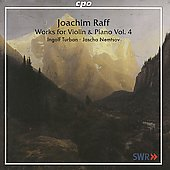 Raff: Works for Violin & Piano Vol 4 / Turban, Nemtsov