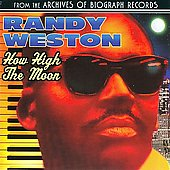 Randy Weston: How High The Moon (Collectables)