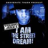 DJ Drama/Young Jeezy: I Am the Street Dream [Clean]