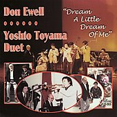 Don Ewell/Yoshio Toyama: Dream a Little Dream of Me