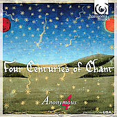 Four Centuries of Chant / Anonymous 4