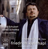 Schubert, Schnittke: Sonatas and Songs [Hybrid SACD]