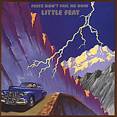 Little Feat: Feats Don't Fail Me Now