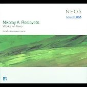 Nikolay A. Roslavets: Works for Piano