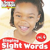 Sara Jordan: Singing Sight Words, Vol. 4