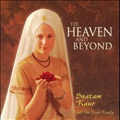 Snatam Kaur: To Heaven and Beyond