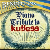 Various Artists: Renditons: Kutless Piano Tribute