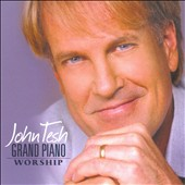 John Tesh: Grand Piano Worship